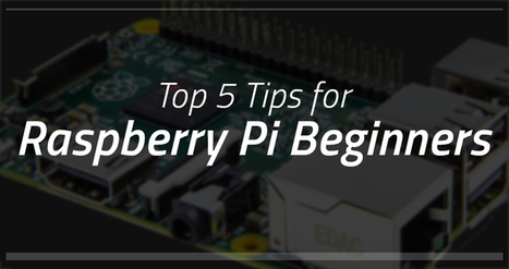 Top 5 Tips for Raspberry Pi Beginners – myDevices Cayenne | Raspberry Pi | Scoop.it