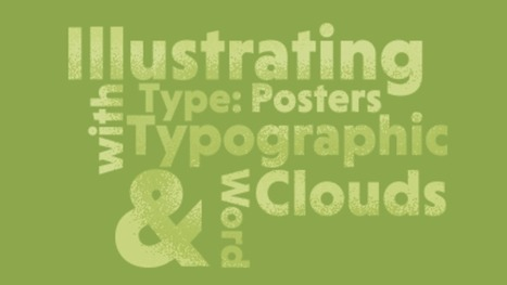 Illustrating with Type: Typographic Posters & Word Clouds - Tuts+ Course | Diseño de Comunicación Visual | Scoop.it