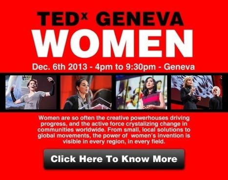 TEDxGeneva - TEDx in Geneva, Switzerland | all in business development | Scoop.it
