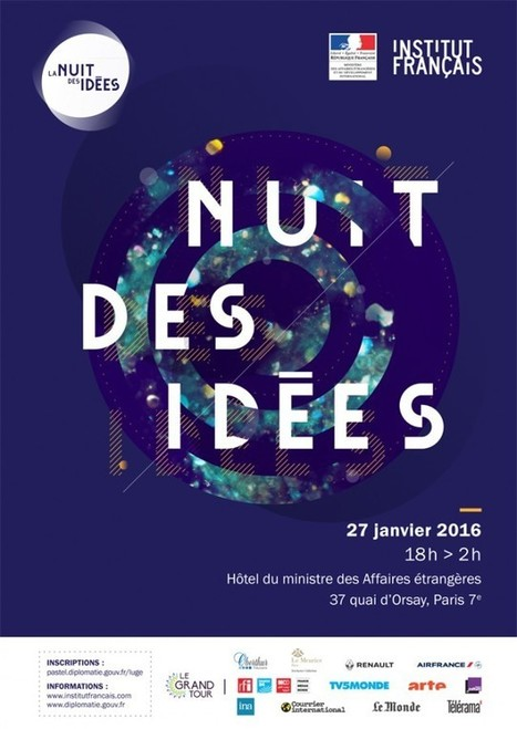 La Nuit des idées au Quai d'Orsay  (27.01.16) | PLASTICITIES  «Between matter and form, between experience and consciousness, the active plasticity of the world » | Scoop.it
