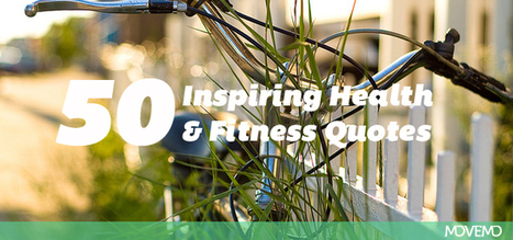 50 Inspiring Health and Fitness Quotes   Spirituality and reflection   Scoop.it