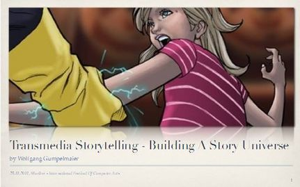 Transmedia Storytelling – Building Story Worlds | Transmedia: Storytelling for the Digital Age | Scoop.it