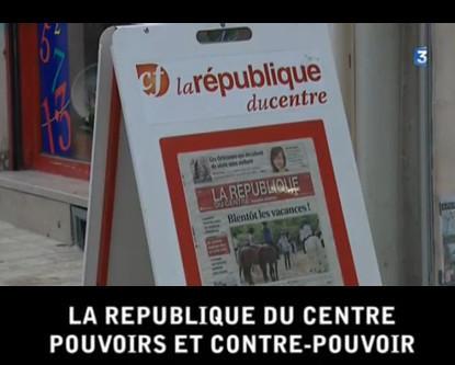 La République du Centre, pouvoirs et contre-pouvoir   DocPresseESJ   Scoop.it