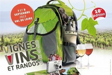 Vignes, Vins et Randos : à la découverte du Val de Loire ! - Magazine du vin - Mon Vigneron | Tourisme viticole en France | Scoop.it