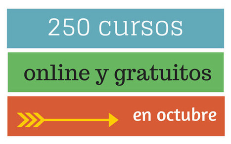 250 cursos universitarios, online y gratuitos que inician en octubre | Educación a Distancia | Scoop.it