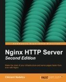 Nginx HTTP Server, 2nd Edition - Free eBook Share | Open Source Development | Scoop.it
