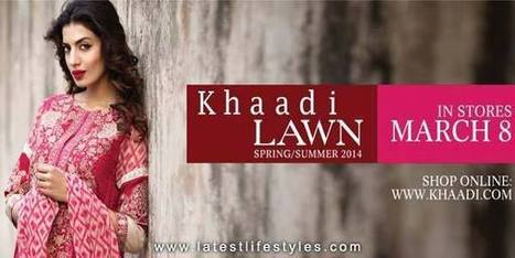 Khaadi Lawn Spring/Summer Collection 2014 | Life with Style | Fashion Designer Dresses | Scoop.it