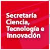 Ciencia, la Tecnología e Innovación