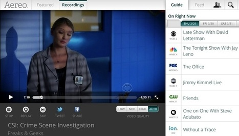 Aereo brings its streaming TV service to 3 more states, launches ad blitz | Stream & Download 411 | Scoop.it