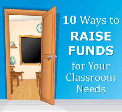 10 Ways to Raise Funds for Your Classroom Needs | Teaching Ideas & Resources | Scoop.it
