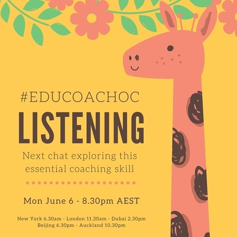 #educoachOC Chat 9: Listening | 21st Century School Libraries | Scoop.it