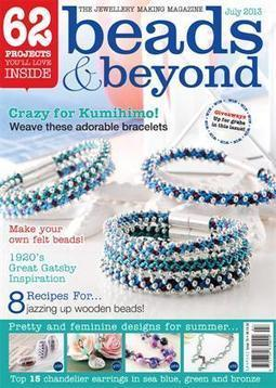 Beads & Beyond Magazine - Issues - July 2013 | Basic Jewellery making Techniques | Scoop.it