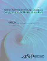 Scenarios for the Future of the Book | The Information Specialist's Scoop | Scoop.it
