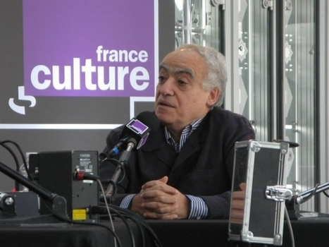 interview 28 mn Ghassan Salamé, ancien ministre de la Culture au #Liban - #Syrie | Culture et monde arabe | Scoop.it