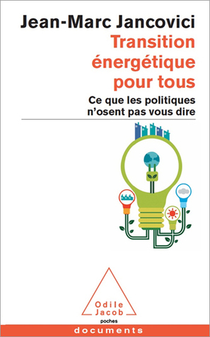 Transition énergétique pour tous - Éditions Odile Jacob | to read | Scoop.it