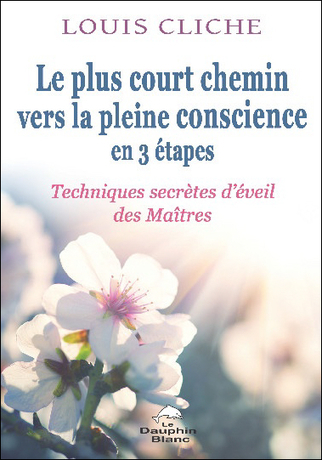 Le Plus Court Chemin Vers la Pleine Conscience en 3 Etapes | Boutique en ligne Sentiers du bien-être | Scoop.it