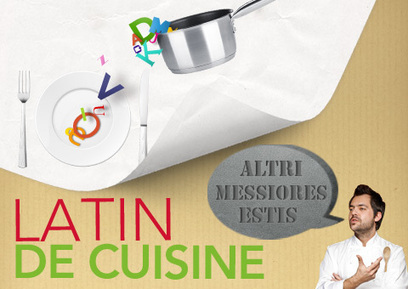 C'est du latin de cuisine - L'atelier des Chefs | le blog | Net-plus-ultra | Scoop.it