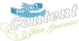 Content Idea Generator - Portent | Web Content Enjoyneering | Scoop.it