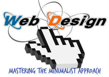 Web Designing: Mastering the Minimalist Approach | Safety | Scoop.it