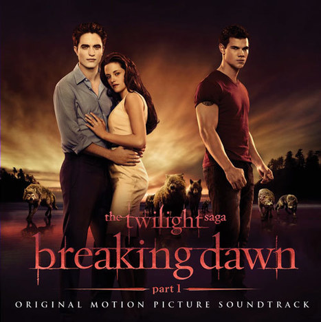 Get The Spotify Experience - Breaking Dawn | The Twilight Saga | Scoop.it