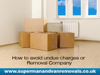 How to avoid undue charges or Removal Company | Super Man and Van Removals Company | Scoop.it