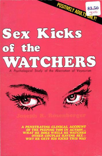 Sex Kicks of the Watchers | Kitsch | Scoop.it