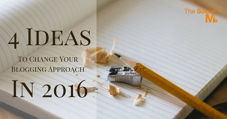 Blogging in 2016: 4 Ideas To Change Your Approach (And Win The Future) | Work From Home | Scoop.it
