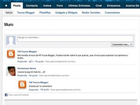 Insertar un muro de Facebook en tu blog | Mil Trucos Blogger | Tic, Tac... y un poquito más | Scoop.it