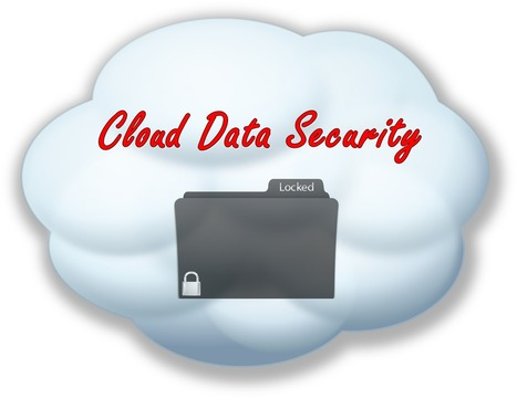 Main Principles Of Cloud Data Security | Tutorial for beginners | Scoop.it