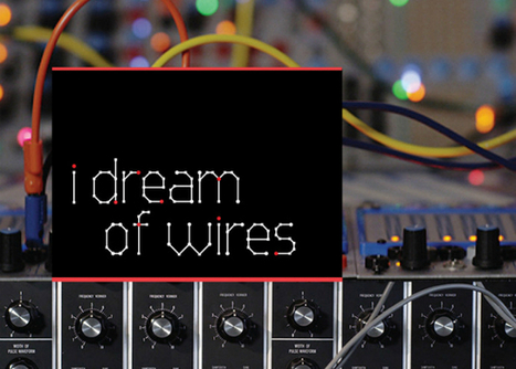 Modular synth documentary I Dream Of Wires is streaming now | DJing | Scoop.it