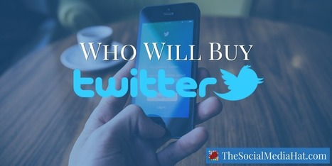Who Will Buy Twitter? A Rundown of the Possibilities | The Content Marketing Hat | Scoop.it