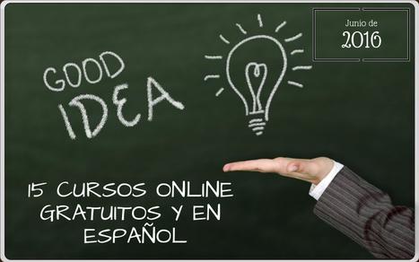 15 cursos online gratuitos que comienzan en junio   Educativas   Scoop.it