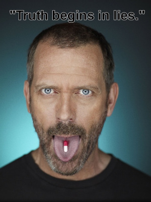 Dr.House quotes about truth andlies. | Favorite Quotes. | Scoop.it