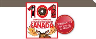 Les 101 choses que les Canadien.ne.s devraient savoir sur le Canada | Cours de FRAL | Scoop.it
