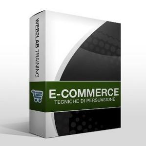 Tecniche di persuasive marketing applicate all'e-commerce | Web2lab Training | Video Corsi E-Commerce, Social Media, Web Marketing, SEO | Scoop.it
