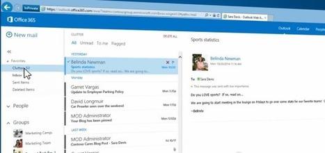 Avec Clutter, Microsoft optimise la messagerie d'Office 365 - Clubic | DotNet | Scoop.it