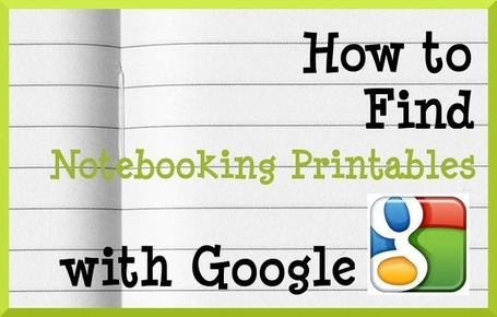 How to Find the Best Notebooking Printables on the Internet | The Notebooking Fairy | Homeschooling in the 21 century. | Scoop.it