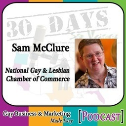 """Sam McClure Interview for """"30 Days – 30 Voices – Stories from America's LGBT Business Leaders"""" [Podcast] 