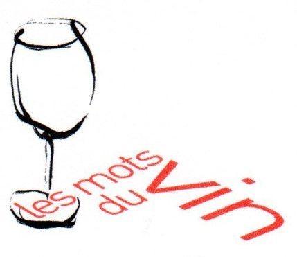 Les mots du vin - Le Club de Mediapart | Oenotourisme en Entre-deux-Mers | Scoop.it