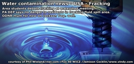Water contamination-Fracking: Area students debate fracking | Save the Water | University of Texas study: fracking does not meet scientific guidelines | Save the Water | Scoop.it