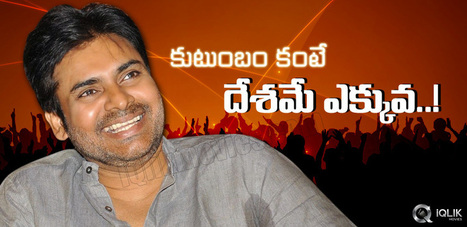 Pawan Kalyan Places The Country Above His Family | Andhraheadlines | Scoop.it