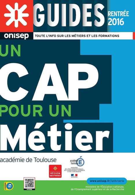 Un CAP pour un métier : rentrée 2016 | Ressources pour l'Orientation | Scoop.it