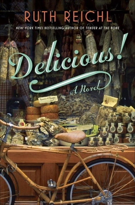 Summer Reads: Delicious! by Ruth Reichl   eat. live. travel. write.   Kosher recipes   Scoop.it