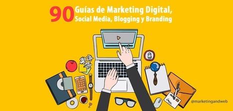 90 Guías de Marketing Digital y Social Media en 2015 | Ingenia Social Media Menorca | Scoop.it