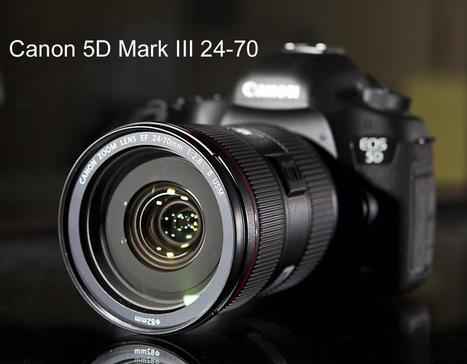 Canon 5D Mark III 24-70  DSLR Fotoğraf Makinesi inceleme | Tekno Dünya | online film izle mkvfilm.com | Scoop.it