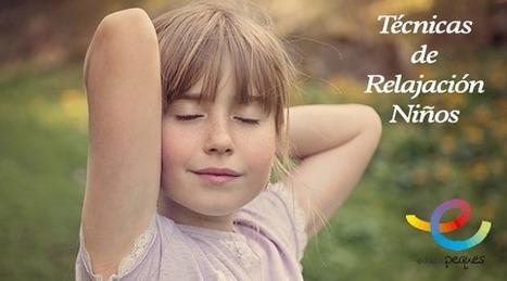 Relajación para niños. Técnicas para relajarlos si no puedes con ellos | Recull diari | Scoop.it