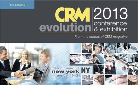 Event Report: CRM Evolution 2013 – Seven Trends In The Return To Digital Business And Customer Centricity « A Software Insider's Point of View | Digital Media | Scoop.it