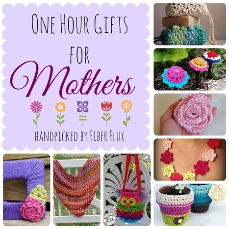 Fiber Flux...Adventures in Stitching: One Hour Gifts for Mothers | DIY | Scoop.it