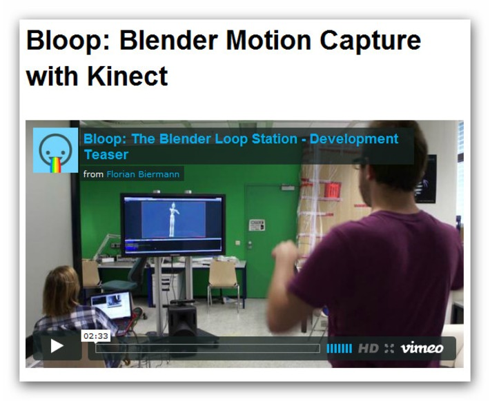 Bloop: Blender Motion Capture with Kinect | Machinimania | Scoop.it