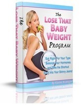 "How ""Lose That Baby Weight Program"" Helps People Reduce Their Belly Fat ... - PR Web (press release) 